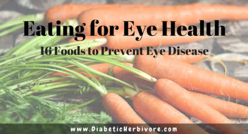Foods To Eat To Prevent Glaucoma